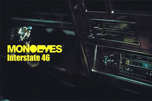 MONOEYES / INTERSTATE 46 MV