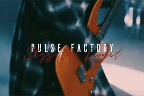 PULSE FACTORY / SKY'S THE LIMIT MV